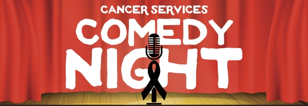 Cancer Services Comedy Night